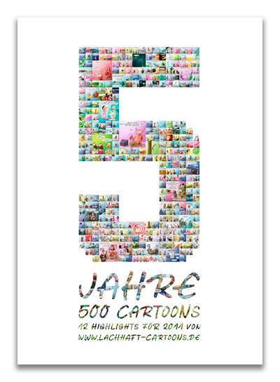 LACHHAFT Kalender 2011 5 Jahre 500 Cartoons Jubiläum